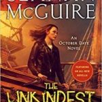 The Unkindest Tide (An October Daye novel book 13) by Seanan McGuire (book review).
