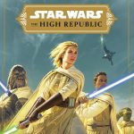 Star Wars The High Republic universe launched by Disney (news).