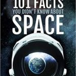 101 Facts You Didn't Know About Space by Mark Thompson (book review).