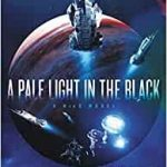 A Pale Light In The Black (A NeoG book 1) by K.B. Wagers (book review).