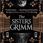 The Sisters Grimm: A Novel by Menna van Praag (book review).