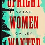 Upright Women Wanted by Sarah Gailey (book review).