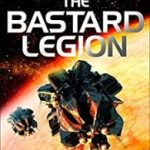 The Bastard Legion: book one by Gavin Smith  (book review)