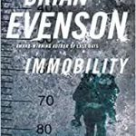 Immobility by Brian Evenson (book review).