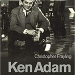Ken Adam: The Art Of Production Design by Christopher Frayling (book review).