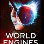 World Engines Destroyer by Stephen Baxter (book review).