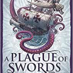 A Plague Of Swords (The Traitor Son Cycle book 4) by Miles Cameron (book review).