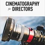 Cinematography For Directors, 2nd Ed. by Jacqueline B. Frost (book review).