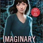 Imaginary Numbers (InCryptid novels book 9) by Seanan McGuire (book review).
