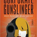 Corporate Gunslinger by Doug Engstrom (book review).