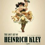 The Lost Art Of Heinrich Kley (Lost Art Books No. 5) (book review).