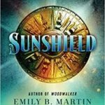 Sunshield (Outlaw Road book 1) by Emily B. Martin (book review).