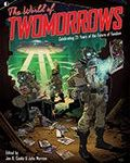 The World Of TwoMorrows: Celebrating 25 Years Of The Future Of Fandom edited by John Morrow and Jon B. Cooke (book review).