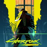Cyberpunk Edgerunners Netflix anime … based on Cyberpunk 2077 game universe (news).