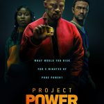 Project Power (Netflix superhero film: trailer).