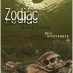 Zodiac (The Eco-Thriller) by Neal Stephenson  (book review)