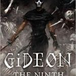 Gideon The Ninth (Locked Tomb Trilogy book 1) by Tamsyn Muir (book review).