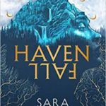 Havenfall (Havenfall book 1) by Sara Holland (book review).