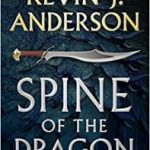 Spine Of The Dragon: Wake The Dragon by Kevin J. Anderson (book review).