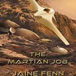 The Martian Job (NewCon Press Novellas Set 3 Book 1) by Jaine Fenn (book review).