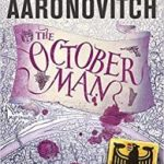 The October Man (A River Of London novella book 2) by Ben Aaronovitch (book review)