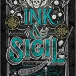 Ink & Sigil: From The World Of The Iron Druid Chronicles by Kevin Hearne  (book review)