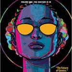 OMNI: Volume 1: The Doctor Is In by Devin Grayson, Alitha E Martinez, Meredith Laxton and Bryan Valenza (graphic novel review).