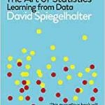 The Art Of Statistics: Learning From Data by David Spiegelhalter (book review).