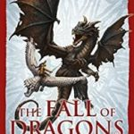 The Fall Of Dragons (Traitor Son book 5) by Miles Cameron (book review).