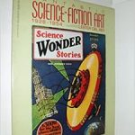 Fantastic Science-Fiction Art: 1926-1954 by Lester Del Rey (book review).