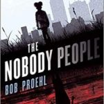 The Nobody People (The Resonant Duology book 1) by Bob Proehl (book review).