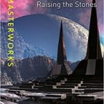 Raising The Stones (SF Masterworks) by Sheri S. Tepper (book review).