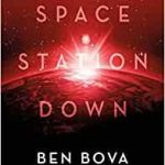 Space Station Down by Ben Bova and Doug Beason (book review).