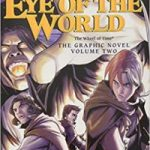 The Eye Of The World (The Wheel Of Time The Graphic Novel Volume 2) by Robert Jordan, Chuck Dixon and Andie Tong (graphic novel review).