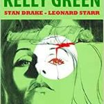 Kelly Green: The Complete Collection by Stan Drake and Leonard Starr (graphic novel review).