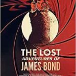 The Lost Adventures Of James Bond by Mark Edlitz (book review).