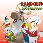 Randolph The Reindeer by Sean Patrick O'Reilly and David Alvarez (e-comic review).