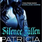Silence Fallen (Mercy Thompson book 10) by Patricia Briggs (book review).