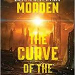 The Curve Of The Earth by Simon Morden (book review).