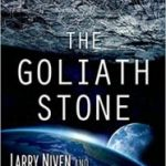 The Goliath Stone by Larry Niven & Matthew Harrington (book review).