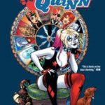 Harley Quinn Vol. 5: Vote Harley by Amanda Conner, Jimmy Palmiotti, John Timms and Alex Sinclair (graphic novel review).