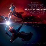 The Art Of Star Wars: The Rise Of Skywalker by Phil Szostak, foreword by Doug Chiang (book review).