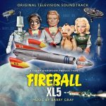 Fireball XL5: Music by Barry Gray (CD review).