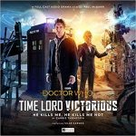 Time Lord Victorious – Eighth Doctor (1 of 3): He Kills Me, He Kills Me Not by Carrie Thompson (audio cd/download review).