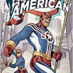 Fighting American Volume 1 by Gordon Rennie and Duke Mighten (graphic novel review).