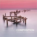 Mastering Composition by Richard Garvey-Williams (book review).