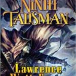 The Ninth Talisman (The Annals Of The Chosen volume 2) by Lawrence Watt-Evans (book review).