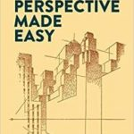 Perspective Made Easy by Ernest R. Norling (book review).