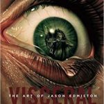 Viscreal: The Art Of Jason Edmiston (book review).