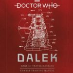 Doctor Who: Dalek Combat Training Manual by Richard Atkinson and Mike Tucker (book review).